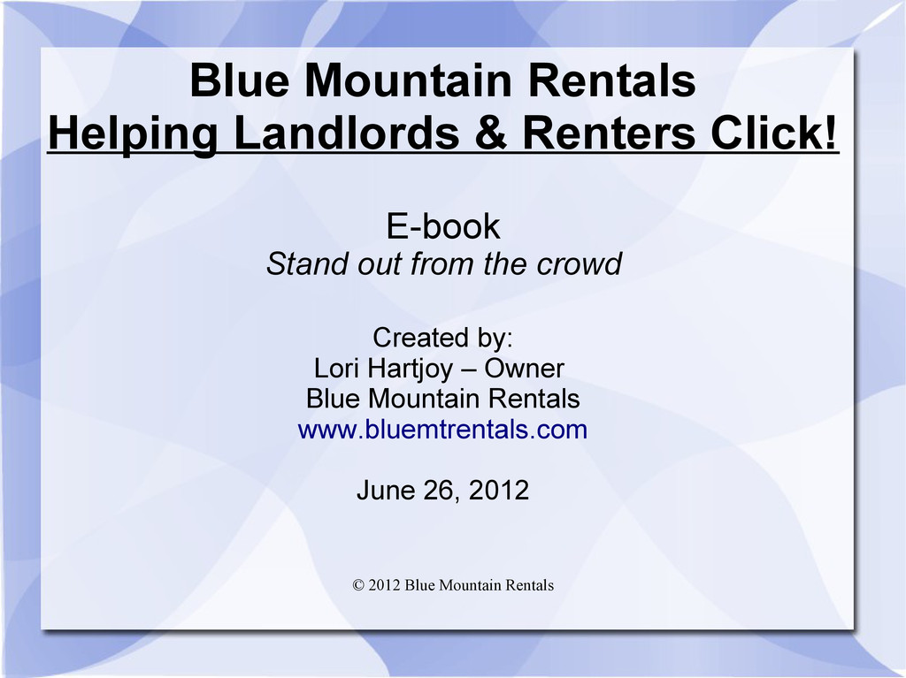 © 2012 Blue Mountain Rentals Blue Mountain Rent...