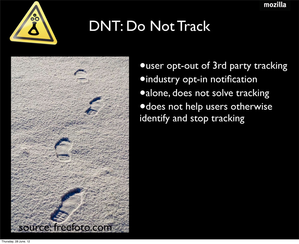 DNT: Do Not Track •user opt-out of 3rd party tr...