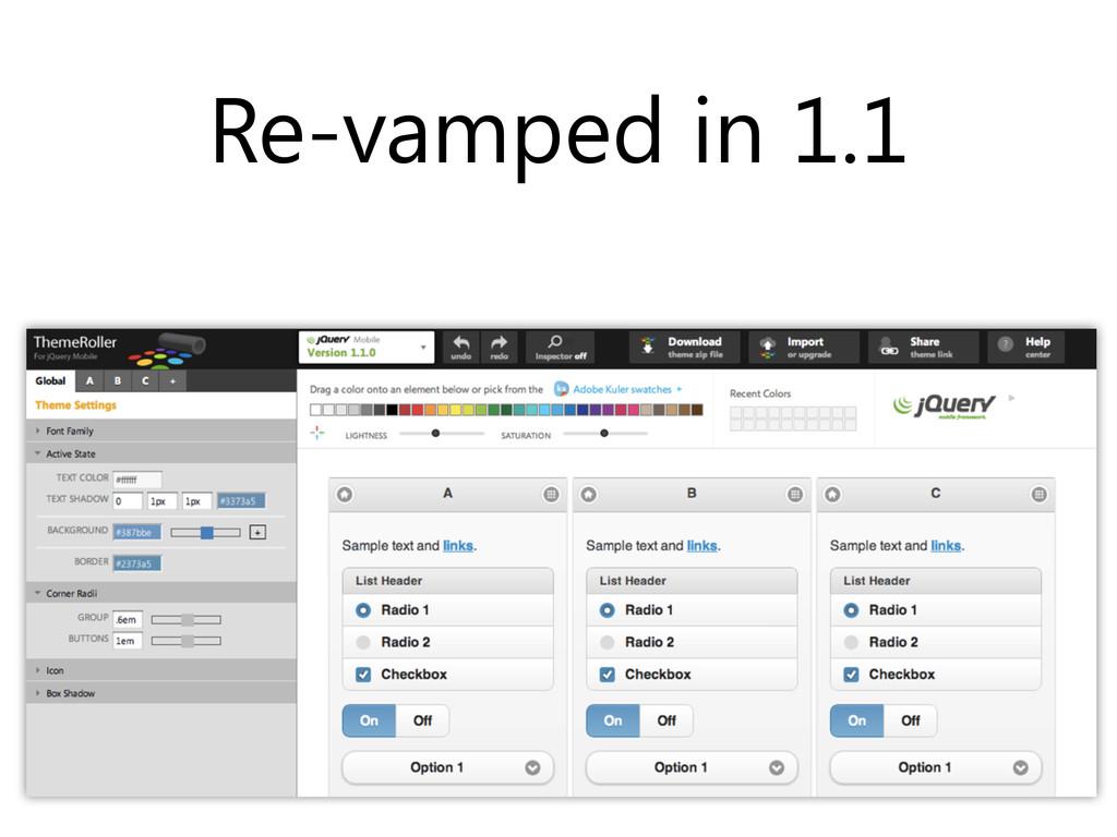 Re-vamped in 1.1