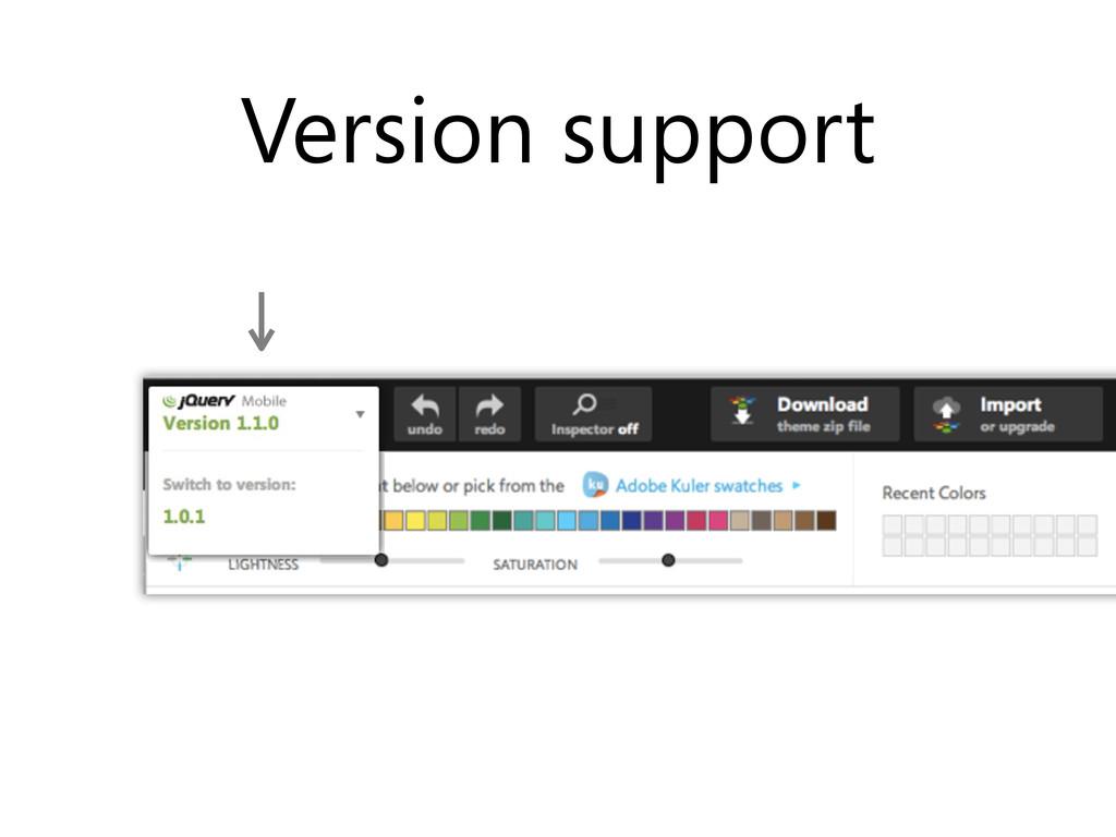 Version support