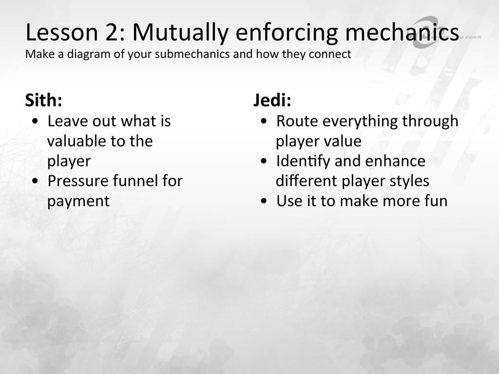Lesson 2: Mutually enforcing mechan...