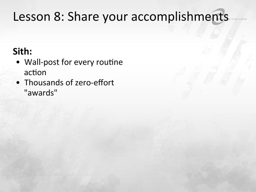 Lesson 8: Share your accomplishment...