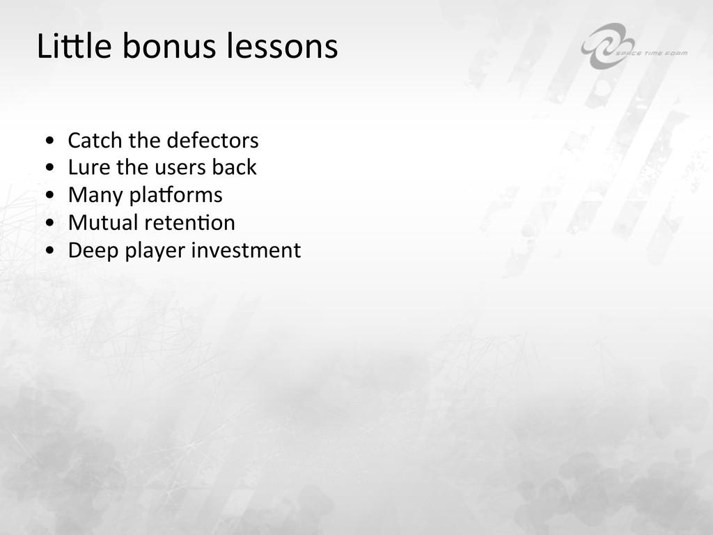 Li}le bonus lessons  • Catch the...