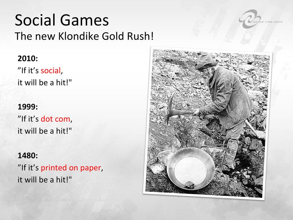 Social Games  The new Klondike G...