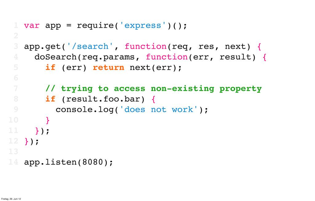 1 var app = require('express')(); 2 3 app.get('...