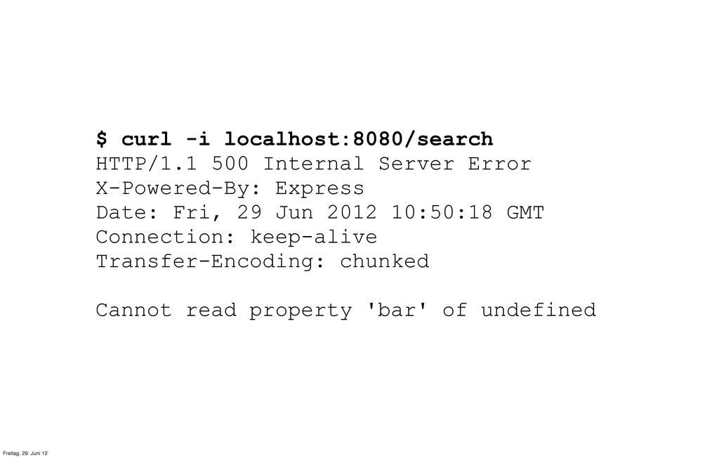 $ curl -i localhost:8080/search HTTP/1.1 500 In...