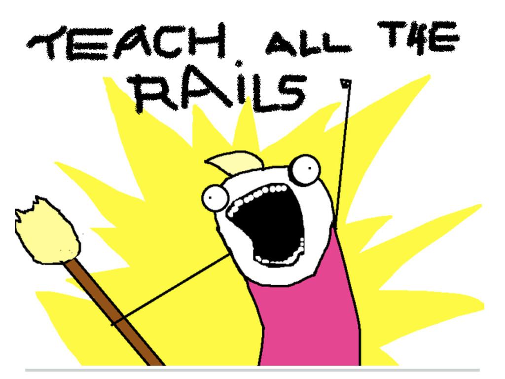 Teach Rails! three reports ...