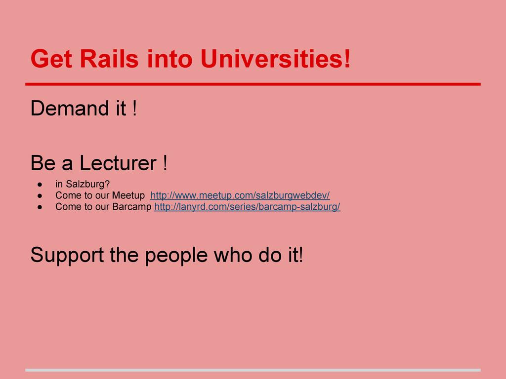 Get Rails into Universities! Demand it ! Be a L...