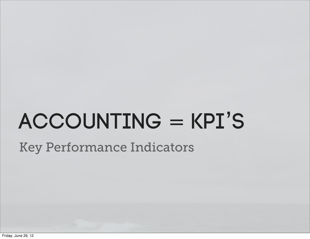 Key Performance Indicators Accounting = KPI's F...