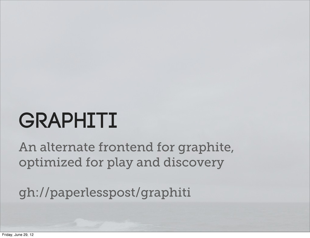 An alternate frontend for graphite, optimized f...