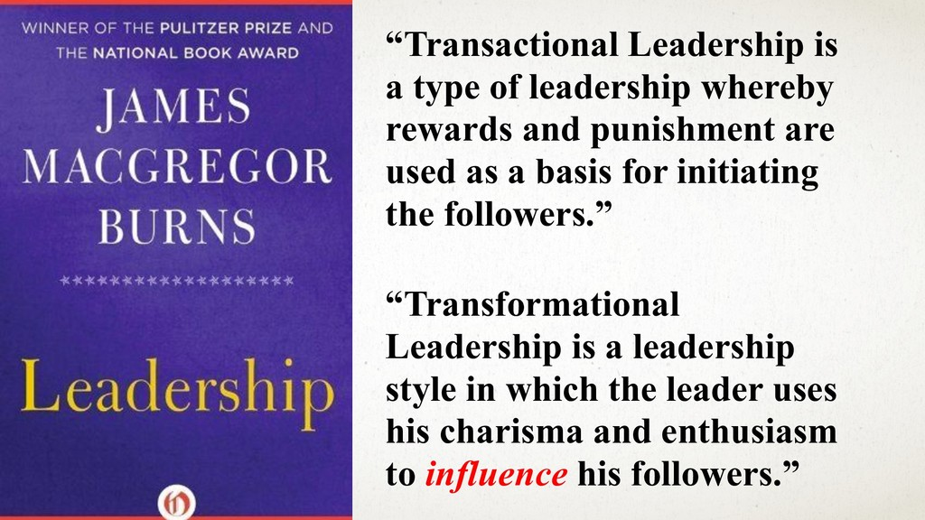 "@ANJ UAN ""Transactional Leadership is a type of..."