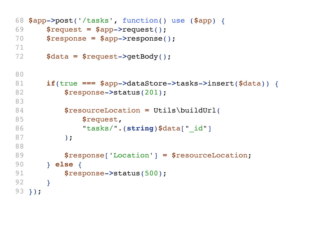 68 $app->post('/tasks', function() use ($app) {...