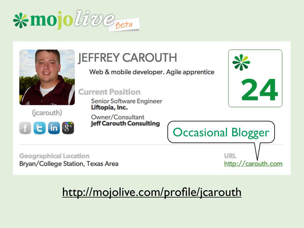 http://mojolive.com/profile/jcarouth Occasional ...