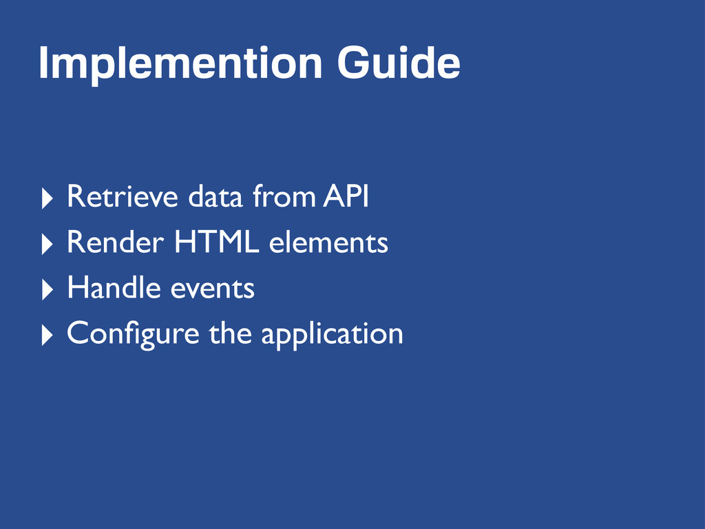 Implemention Guide ‣ Retrieve data from API ‣ R...