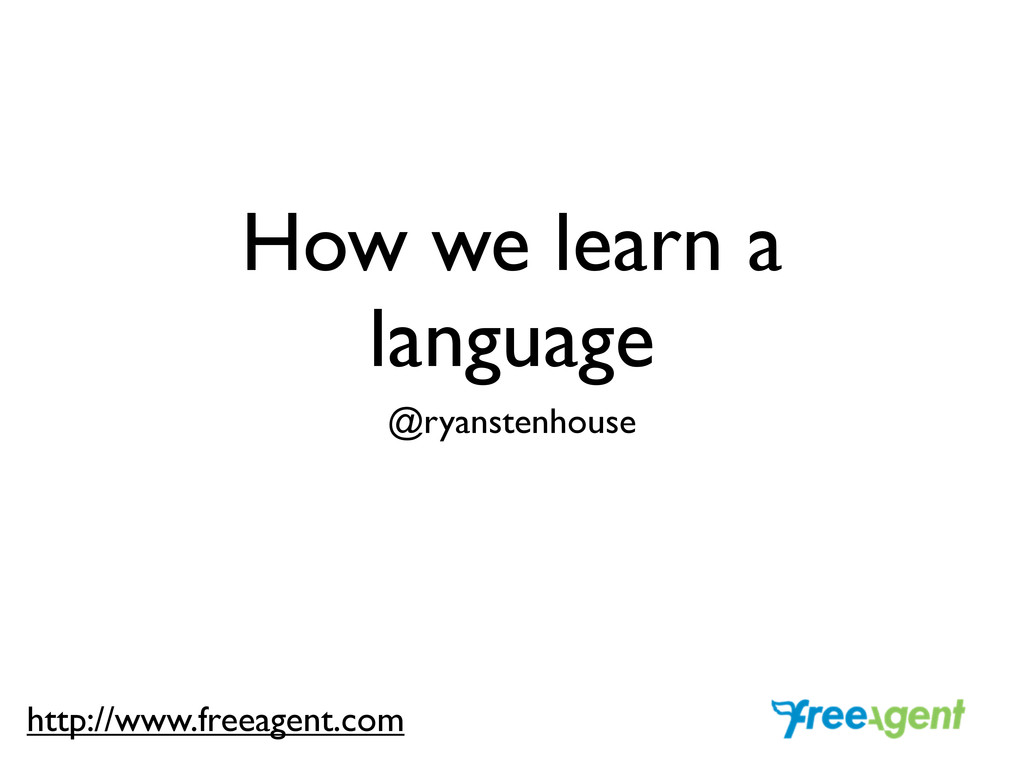 How we learn a language @ryanstenhouse http://w...