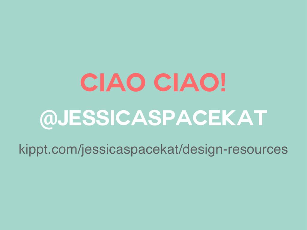 Ciao ciao! @jessicaspacekat kippt.com/jessicasp...