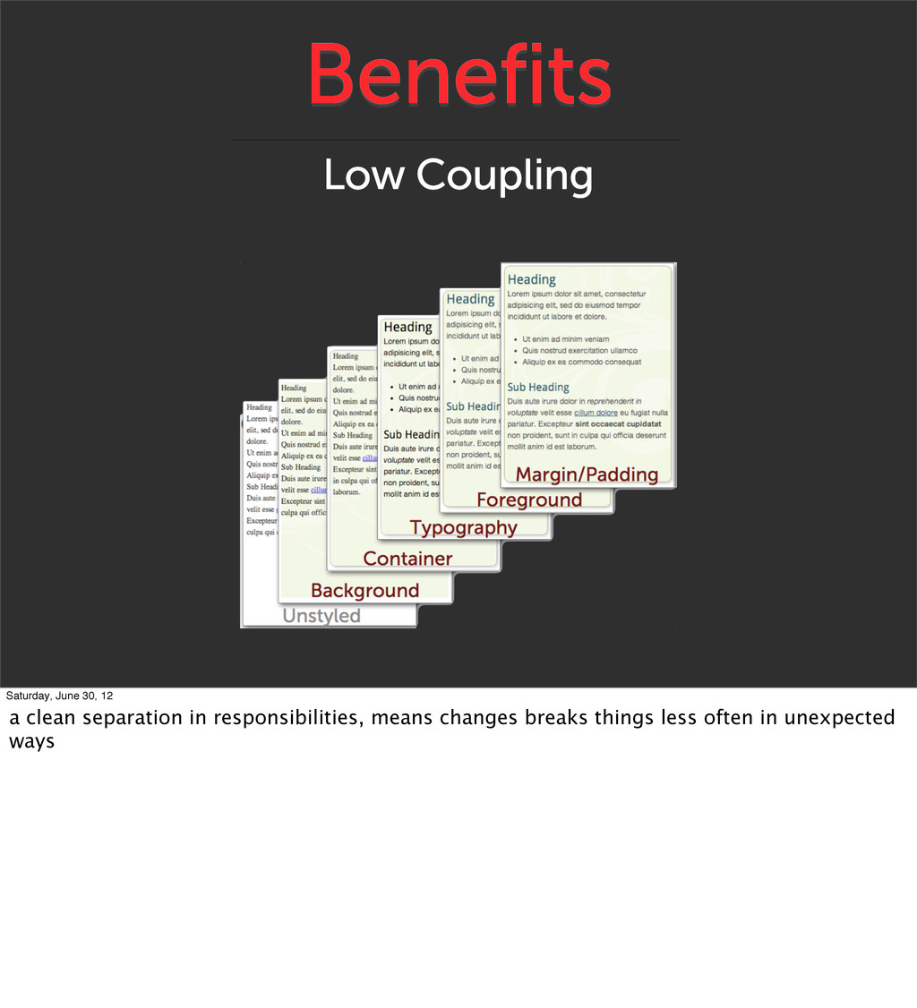 Benefits Low Coupling Saturday, June 30, 12 a c...