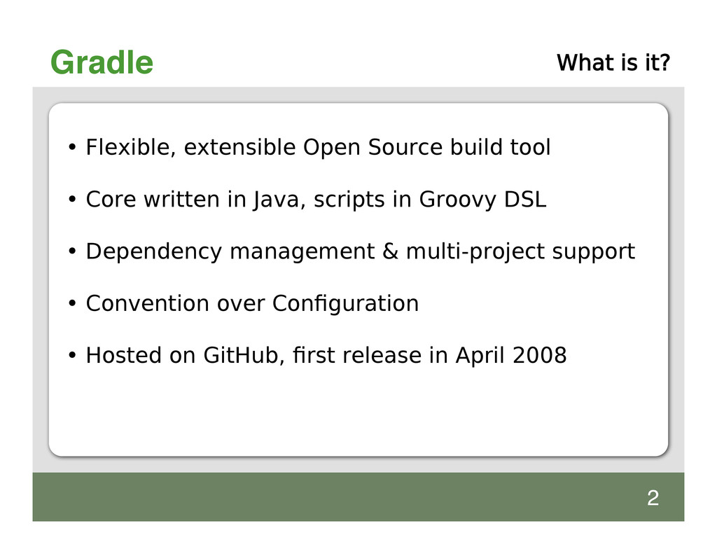 Gradle • Flexible, extensible Open Source build...