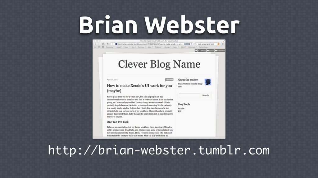 Brian Webster http://brian-webster.tumblr.com