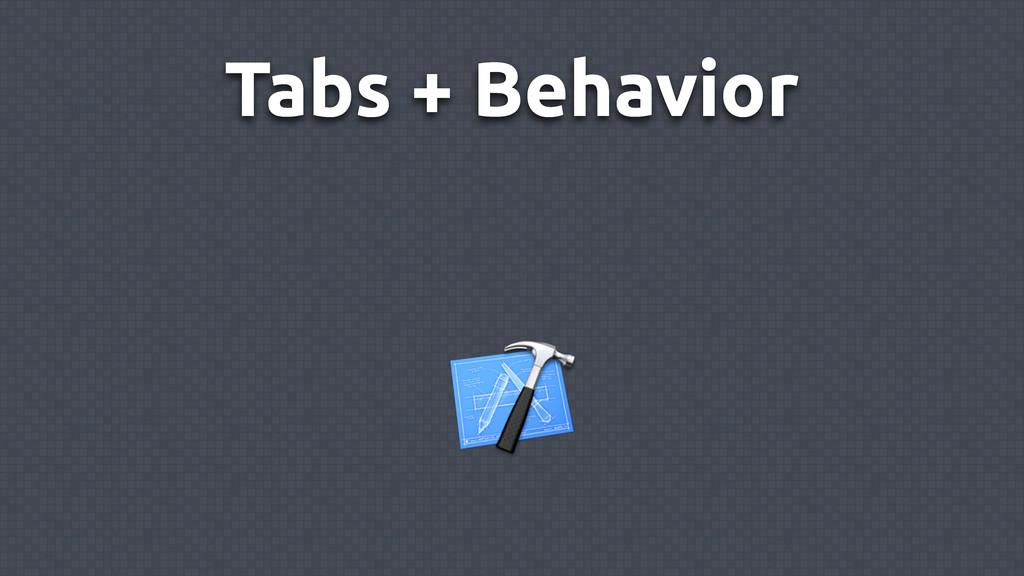 Tabs + Behavior