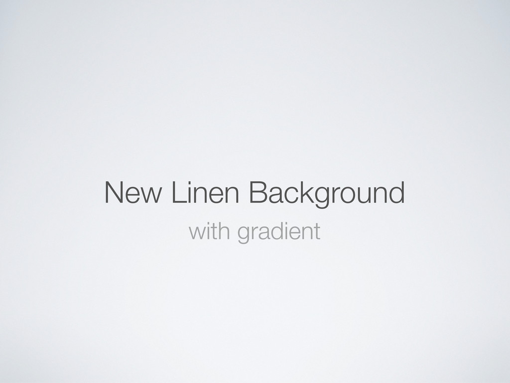 New Linen Background with gradient
