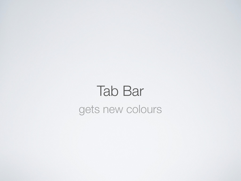 Tab Bar gets new colours