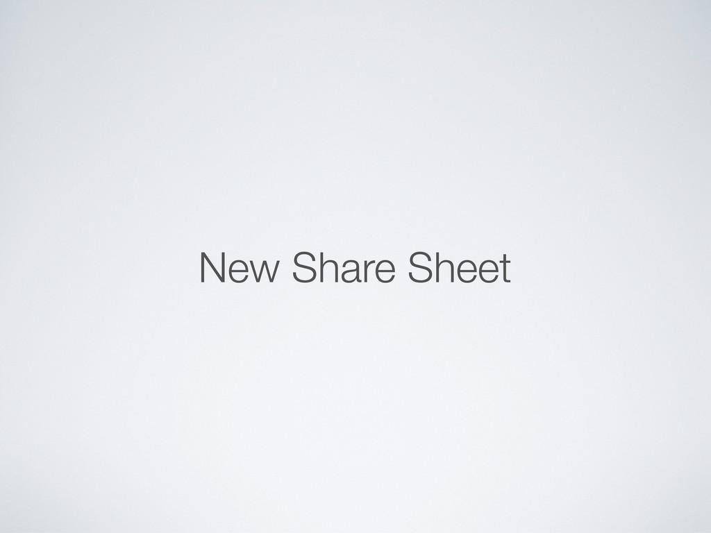 New Share Sheet