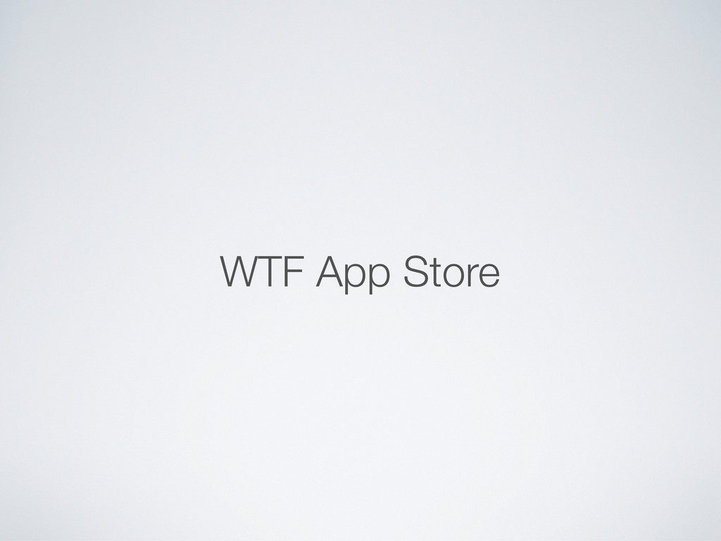 WTF App Store