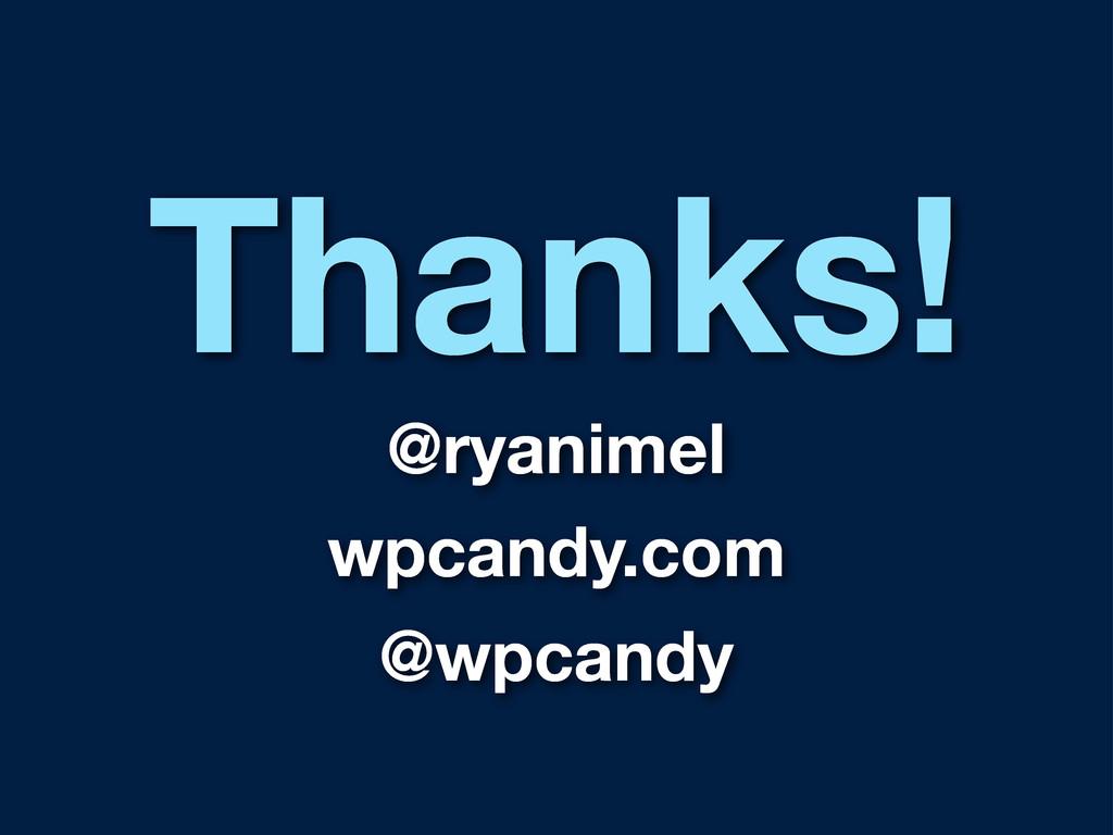 Thanks! @ryanimel wpcandy.com @wpcandy