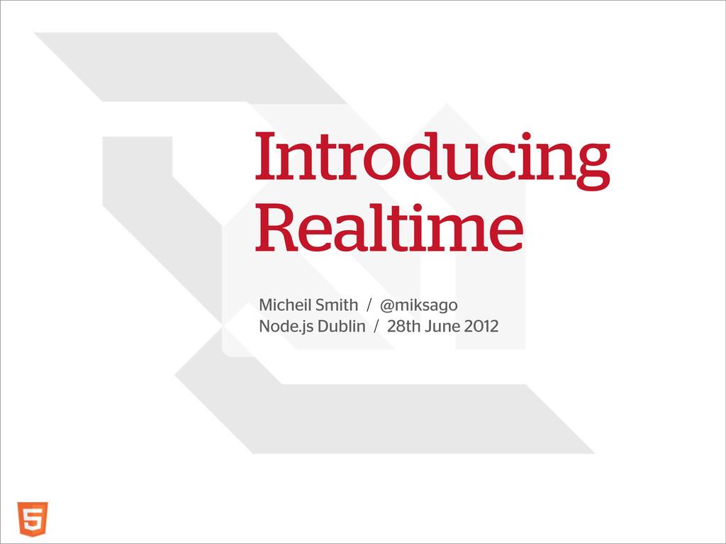 Micheil Smith / @miksago Node.js Dublin / 28th ...