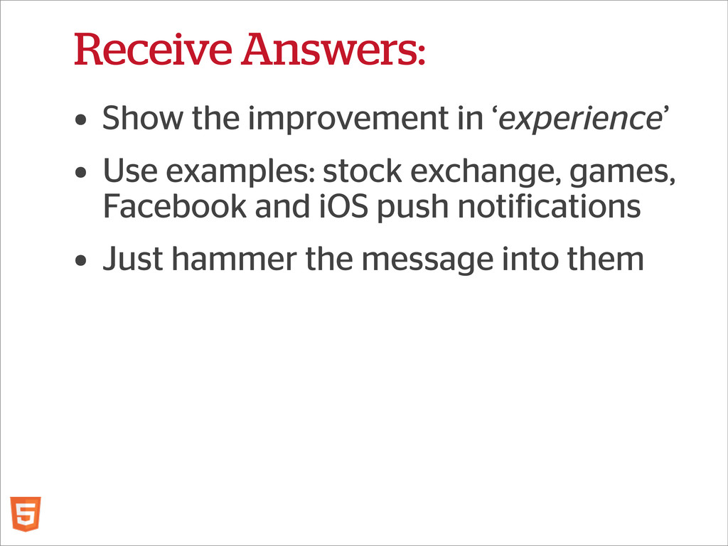 Receive Answers: • Show the improvement in 'exp...