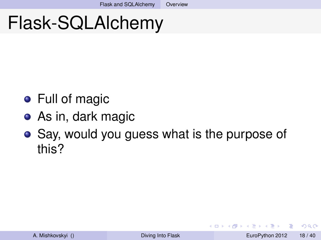 Flask and SQLAlchemy Overview Flask-SQLAlchemy ...