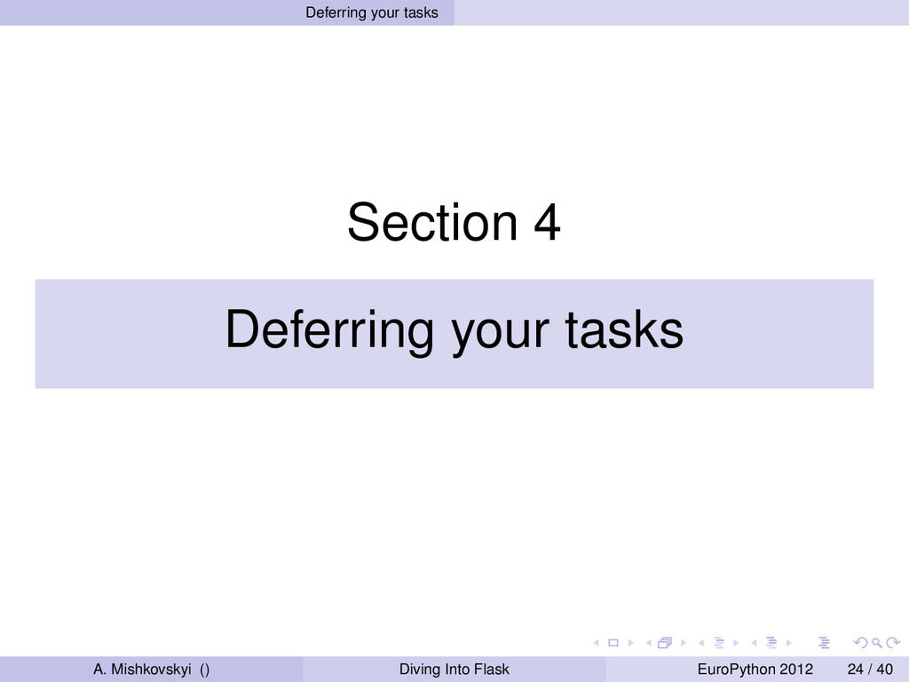 Deferring your tasks Section 4 Deferring your t...
