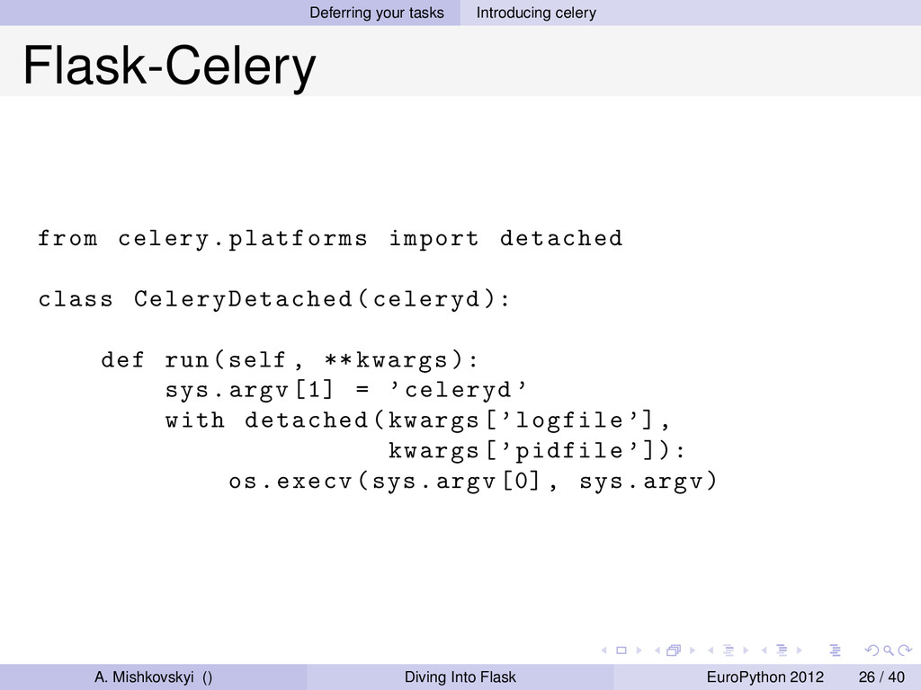 Deferring your tasks Introducing celery Flask-C...