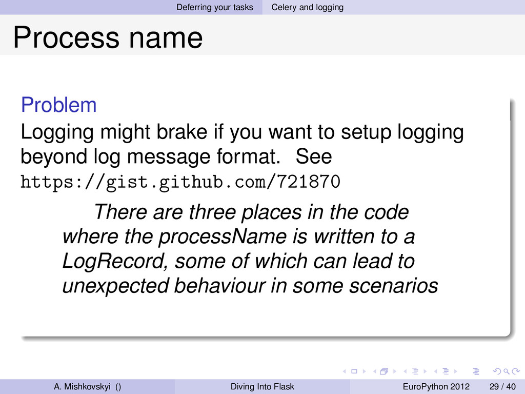 Deferring your tasks Celery and logging Process...