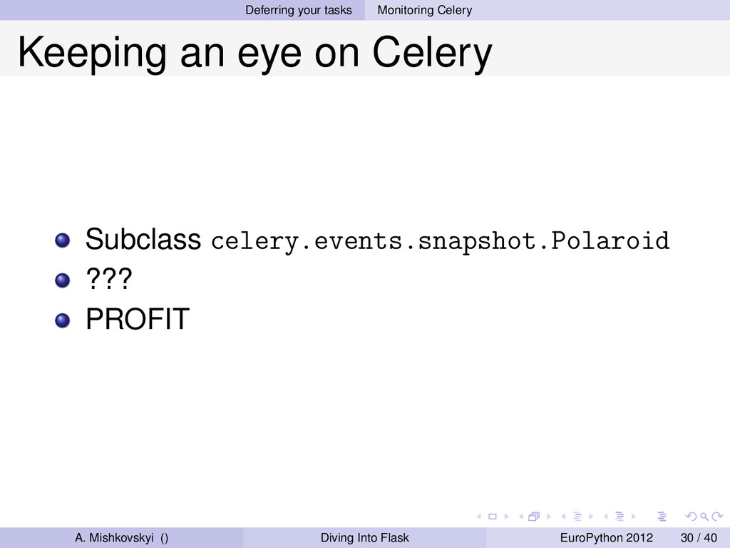 Deferring your tasks Monitoring Celery Keeping ...