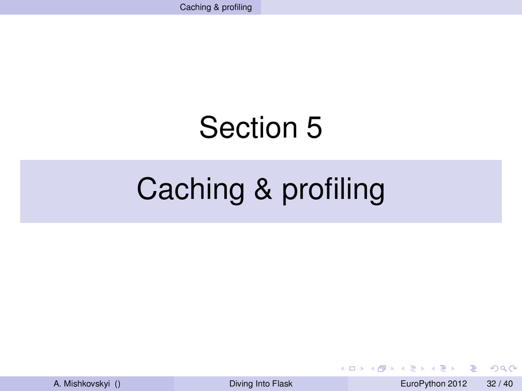 Caching & profiling Section 5 Caching & profiling...