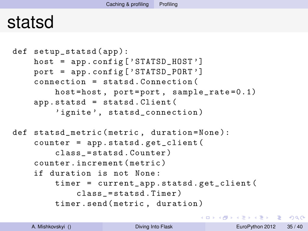 Caching & profiling Profiling statsd def setup_st...