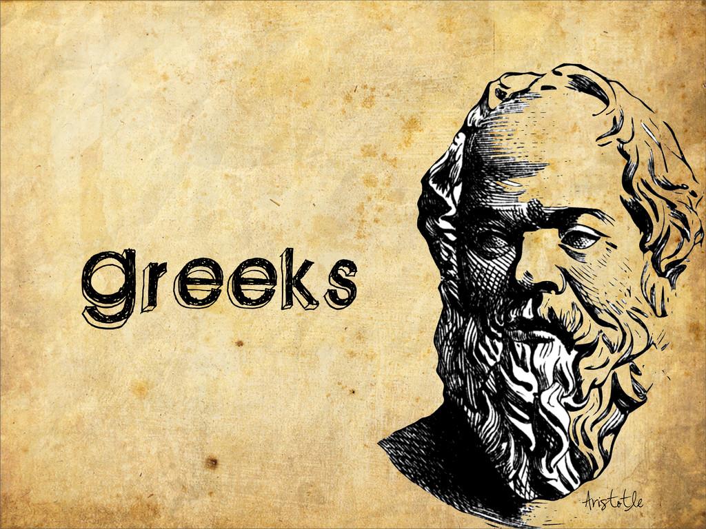 Greeks Aristotle