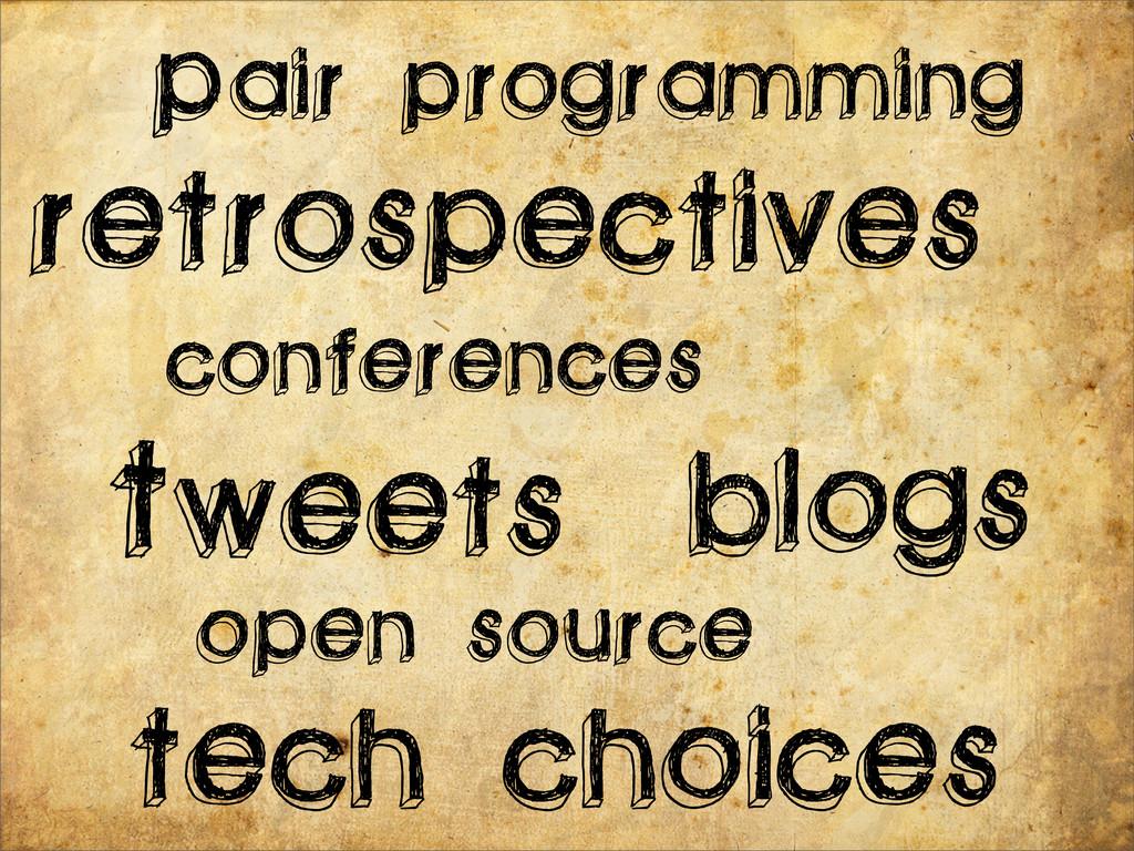 programming tech choices retrospectives Pair Tw...