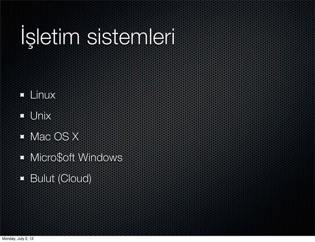 İşletim sistemleri Linux Unix Mac OS X Micro$of...