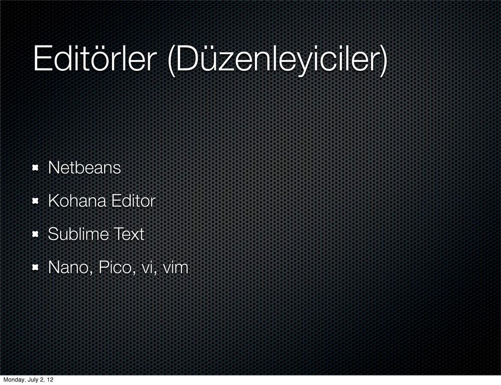 Editörler (Düzenleyiciler) Netbeans Kohana Edit...