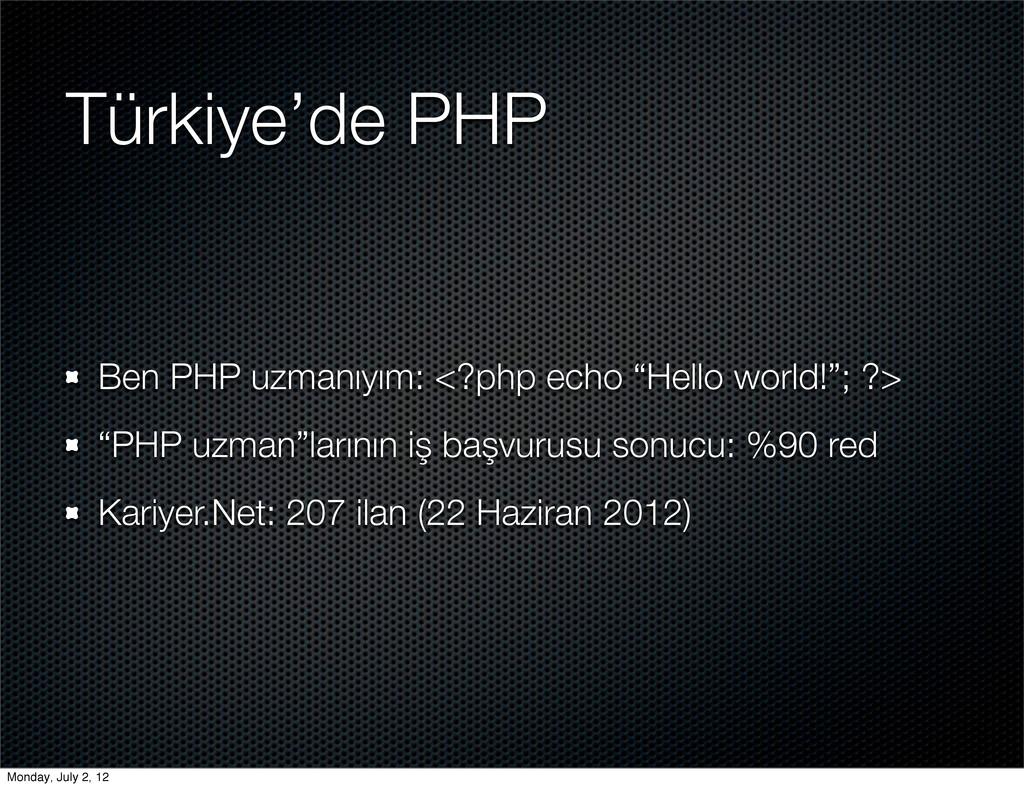 """Türkiye'de PHP Ben PHP uzmanıyım: <?php echo """"H..."""