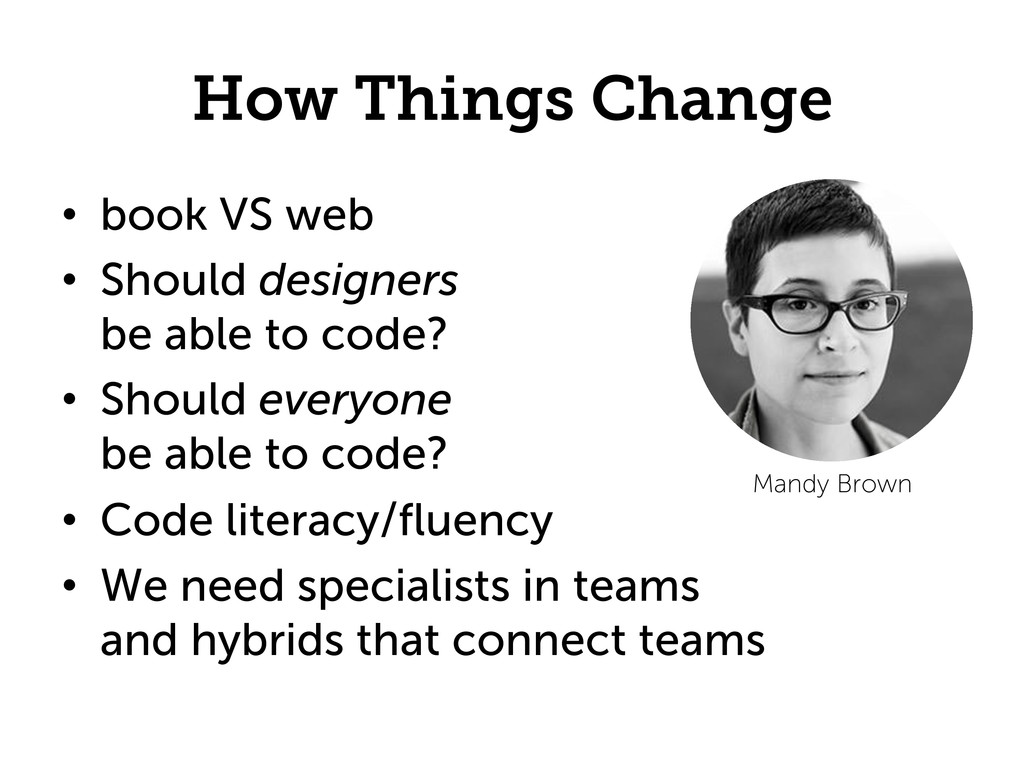 How Things Change •  book VS web •  Should desi...