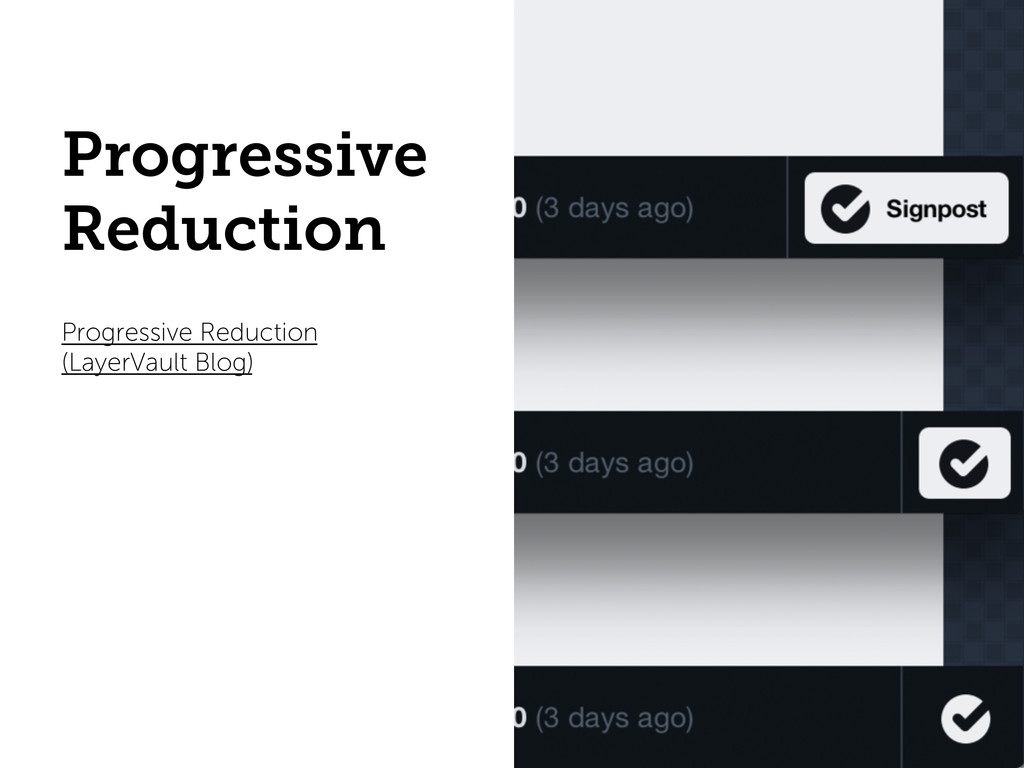 Progressive Reduction Progressive Reduction (La...