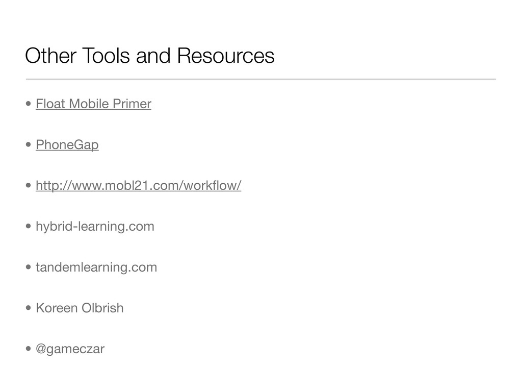 Other Tools and Resources • Float Mobile Primer...