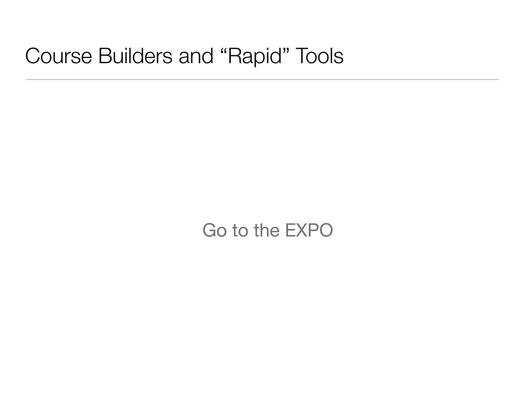 """Course Builders and """"Rapid"""" Tools Go to the EXPO"""