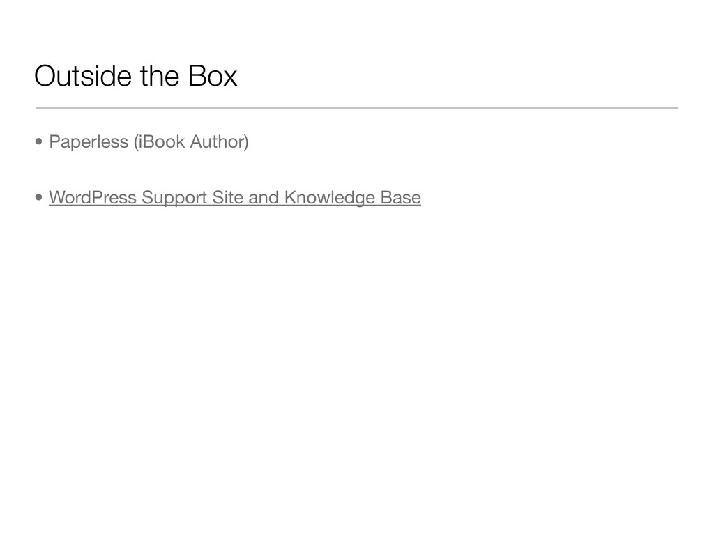 Outside the Box • Paperless (iBook Author) • Wo...