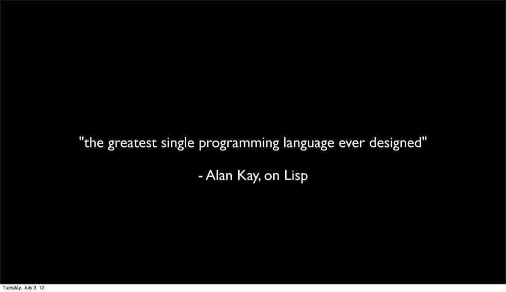 """the greatest single programming language ever ..."