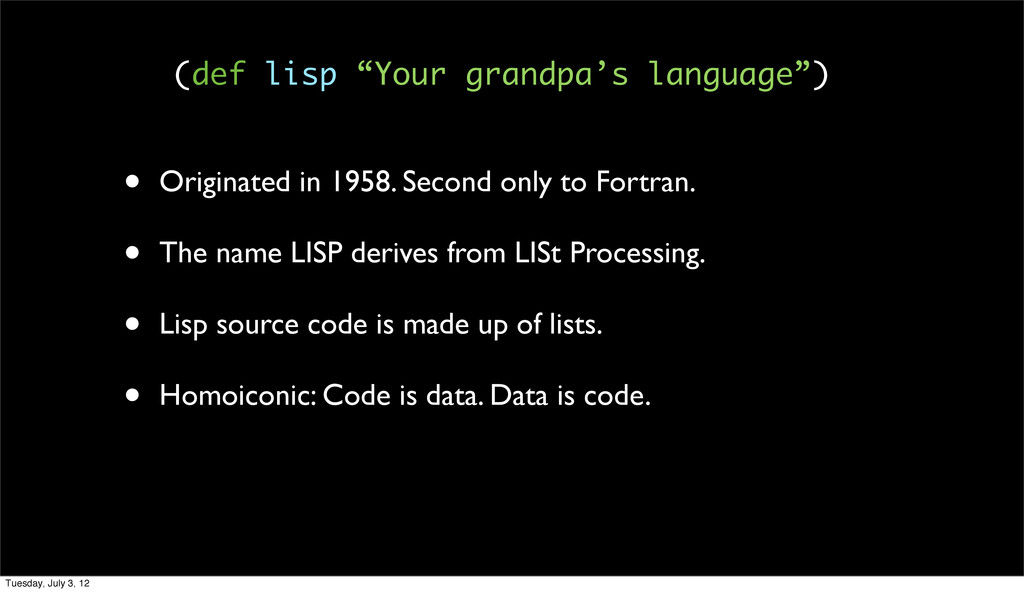 • Originated in 1958. Second only to Fortran. •...
